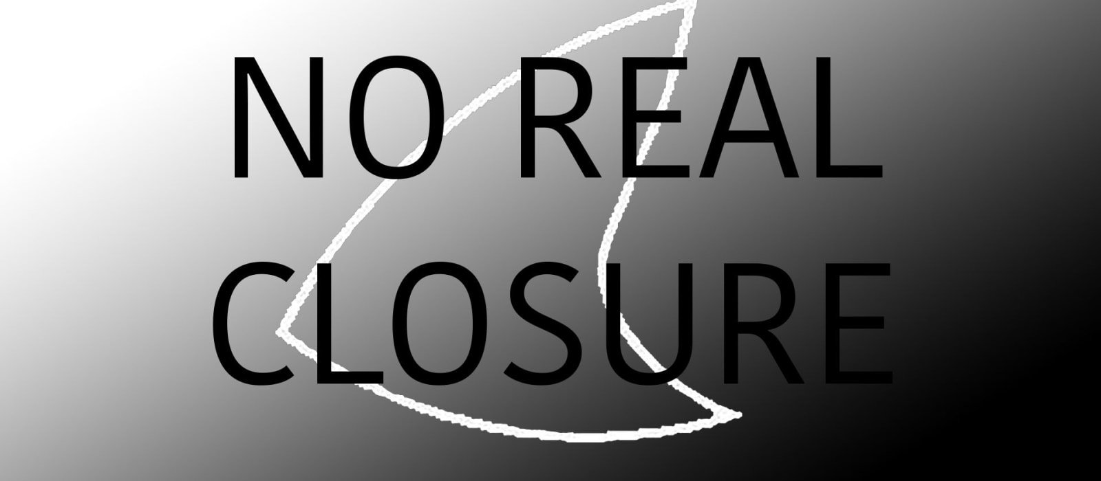 Newsletter: No Real Closure Programme by Languid Hands