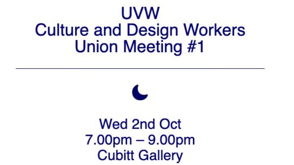 UVW Culture and Design Workers Union Meeting #1