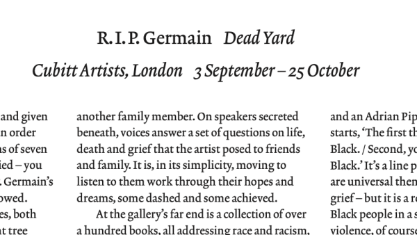 Review: R.I.P. Germain Dead Yard, Art Review Magazine October 2020
