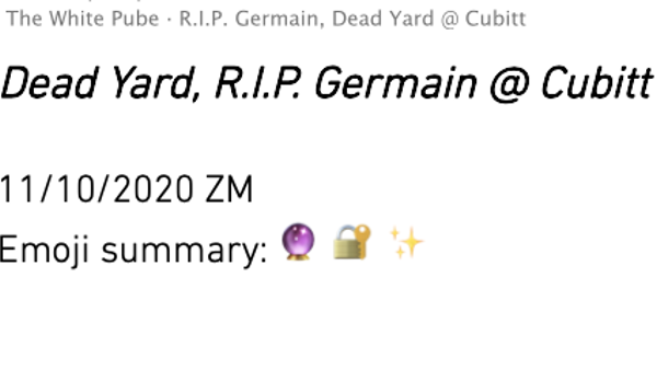 Review: R.I.P Germain Dead Yard, The White Pube