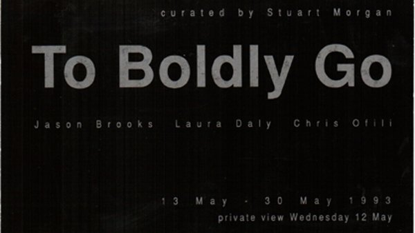 To Boldly Go: Jason Brooks, Laura Daly, Chris Ofili